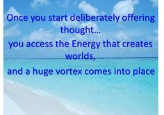 law of attraction quotes   Law of Attraction (quotes from Abraham Hicks with comments and ...