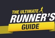 Looking to hit the road (or trail)? Our Ultimate Runner's Guide has all the necessary info to keep you going strong, from warm-ups and racing tips to equipment and training.