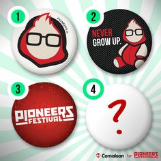 Which one do you like? pioneers.io/festival Growing Up, Grow Taller