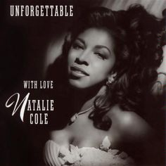 Natalie Cole - Unforgettable With Love (CD, Album) at Discogs