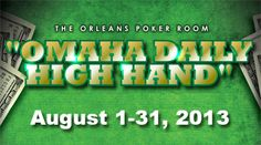 Share this with your friends and earn B Connected Social Points to enter valuable prize giveaways. $500 will be awarded to the Omaha High Hand of the day during the month of August!    Must be playing in live Omaha games to be eligible. Daily qualifying periods for high hands will be from12 midnight until 11:59 p.m. Any four of a kind qualifies. Players must utilize two of their four hole cards. Players must use a pair in their hand in order to make a four of a kind. In th...