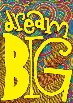 Dream Big! #poster #inspiration #dream #classroomdecor #illustration Classroom Supplies, Classroom Decor, Future Classroom, Inspirational Quotes For Kids, Motivational Quotes, Encouragement, Classroom Quotes, School Posters, Quotes For Students