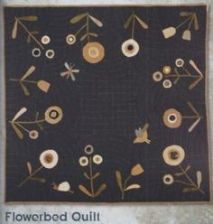 Thistle Down Moon: Fresh Primitive Projects Inspired by an Old Quilt, flowerbed quilt