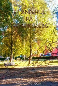 Frederiksbjerg Bypark – AArhus Pilot Aarhus, Travel Information, Lonely Planet, Getting Old, Pilot, Eat, World, Getting Older, Pilots