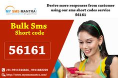 Short code service is quite popular. Short code is inarguably the most profitable and hassle-free to market your product or service to lakhs of potential clients. http://www.mysmsmantra.com/short-code.html