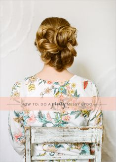 Messy Up Do Tutorial