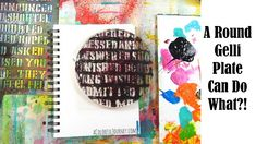 Video Tutorial! A Round Gelli Plate Can Do What?! With Carolyn Dube!