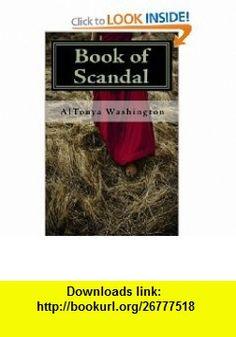 Book of Scandal The Ramsey Elders (9780615358383) AlTonya Washington , ISBN-10: 0615358381  , ISBN-13: 978-0615358383 ,  , tutorials , pdf , ebook , torrent , downloads , rapidshare , filesonic , hotfile , megaupload , fileserve