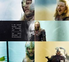 I am named Éomer, son of Éomund, and am called the Third Marshal of Riddermark.