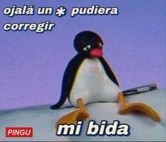 Pingu Memes, Memes Lindos, Im A Loser, Barbie, School Motivation, Cute Memes, Stickers, Fb Memes, Meme Faces