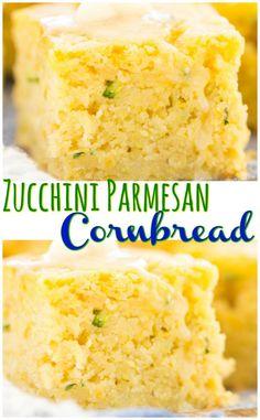 Parmesan Zucchini Cornbread - The Gold Lining Girl Best Dessert Recipes, Fall Recipes, Sweet Recipes, Yummy Recipes, Desserts, Zucchini Bread Recipes, Zucchini Parmesan, Zuchinni Bread, Recipes
