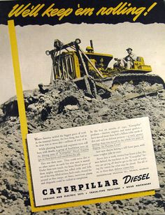 1941 Caterpillar Diesel Tractor Ad. 'Cause I'm a CAT kid.