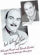Poirot Au contraire, mon ami! This David Suchet, he is an acqaintance, perhaps one might even call him a friend and work with him ...ON OCCASION! However he is NOT POIROT. He does not possess the grey cell count as does Poirot. He does not have the handsome moustache and he is NOT a world famous detective. Only POIROT is POIROT!