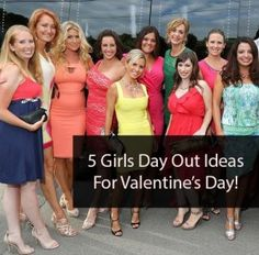 Spend Valentine's Day with the girls! Plan an awesome girls day out to celebrate Valentine's Day this year. We've got 5 GREAT ideas for how to spend a day out with your favorite ladies. Check them out!