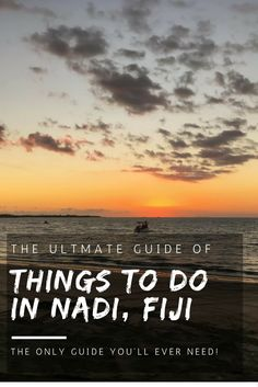 The ultimate guide of things to do in Nadi, Fiji! Don't leave until you've…