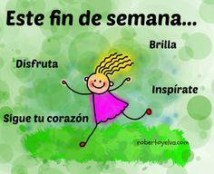 Buen fin de semana #frases #motivacion