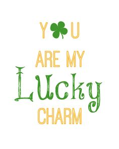 My latest free printables went over great so I thought I would put together one for St. Patrick's Day printable too. I love this saying, you are my lucky charm. It goes perfect for the holiday and will fit into any 8x10 frame you already own. Happy Printing!