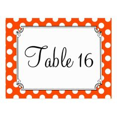 Polka Dot Wedding Reception Orange & White Polka Dot Wedding Table Numbers Postcard