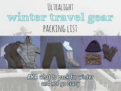 How to pack light, even if you need winter travel clothing.