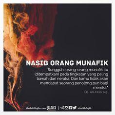 Follow @NasihatSahabatCom http://nasihatsahabat.com #nasihatsahabat #mutiarasunnah #motivasiIslami #petuahulama #hadist #hadis #nasihatulama #fatwaulama #akhlak #akhlaq #sunnah  #aqidah #akidah #salafiyah #Muslimah #adabIslami #DakwahSalaf # #ManhajSalaf #Alhaq #Kajiansalaf  #dakwahsunnah #Islam #ahlussunnah  #sunnah #tauhid #dakwahtauhid #Alquran #kajiansunnah #salafy  #tawheed, #Nerakapalingbawah #Nerakapalingatas #munafiqun #munafik #kekaldiNeraka  #QSAnNisaayatayat145
