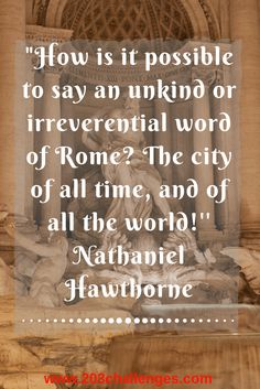 10 quotes about Rome that explain why people love it | 203Challenges