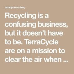 """Recycling is a confusing business, but it doesn't have to be. TerraCycle are on a mission to clear the air when it comes to those tricky recycling questions. Let's look at what makes some plastics traditionally recyclable while others aren't, and how to tell the difference so you never have to ask """"is this recyclable""""…"""