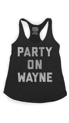 One of those times when a comma would be beneficial...Party on, Garth! I didn't realize Wayne like to be partied on...