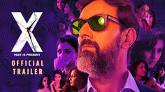 Check the release date of upcoming Bollywood movie on this Friday 20 November 2015 X past is present and also the trailers of it.