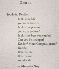 Wise Words, Love Sayings, Quotes Positive, Film Music Books, Fit  Motivation, Greys Anatomy, Inspirational Quotes, Texts, Thoughts