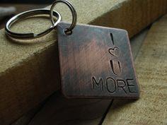 I Love You More-Custom Handstamped Personalized Keychain-Valentines Gift,Wedding Gift,Anniversary Gift, Birthday Gift. $14.99, via Etsy.