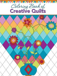 Coloring Book of Creative Quilt Designs Adult Coloring Books