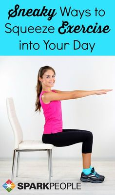 Sneak It In and Tone It Up--how to fit exercise into your day the easy way! | via @SparkPeople #fitness #workout #exercise #healthy #health #wellness