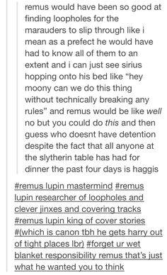 Remus Lupin. So basically the original Hermione Granger