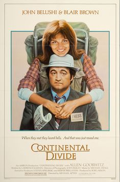 Continental Divide Stars: John Belushi, Blair Brown, Allen Garfield, Carlin Glynn ~ Director: Michael Apted (Blair Brown was nominated for a Golden Globe for Best Actress Comedy Movies, Hd Movies, Movies Online, Movies And Tv Shows, Action Movies, See Movie, Movie Tv, Blair Brown, Continental Divide