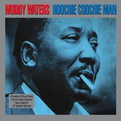 Muddy Waters | Hoochie Coochie Man