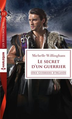 Couverture Guerriers d'Irlande, tome 2 : Le secret d'un guerrier