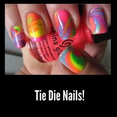 Cute Tie Die Nails! Apply Tape on the sides of your nails.  Use a bowl of water to pour a few drops of different coloured nail polish into.  Dip nail into bowl and Voila!  FOR BETTER RESULTS PAINT NAILS WHITE BEFORE HAND!