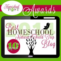 Top 10 Nature and Field Trip blogs from the 2014 Homeschool Blog Awards.