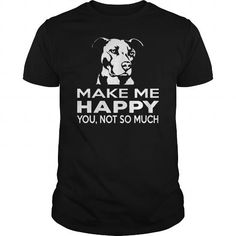 Pitbull Make Me happy LIMITED TIME ONLY. ORDER NOW if you like, Item Not Sold Anywhere Else. Amazing for you or gift for your family members and your friends. Thank you #cat