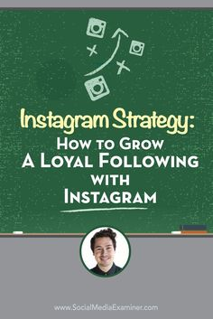 Is your business on Instagram?  Want to develop an engaged following?  To discover how to create an Instagram strategy for your business, Michael Stelzner interviews Nathan Chan. Via @smexaminer