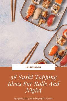 Do you want to add creativity to sushi? Read on to find the 38 easy to use sushi topping ideas for nigiri and rolls prepared at home. Sushi Roll Recipes, Types Of Sushi, Crab Stick, Sushi At Home, Nigiri Sushi, Vegan Sushi, How To Make Sushi, Homemade Sushi, Acquired Taste