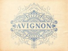 Vintage Graphic Design Have I already pinned this? Avignon - View on Dribbble