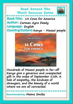 Hundreds of Maasai people in far-off Kenya give a generous and unexpected gift in the wake of September 11th. A story of empathy, the kindness of strangers, and the beauty of a world where we are all connected. Read Around the World - 14 Cows for America