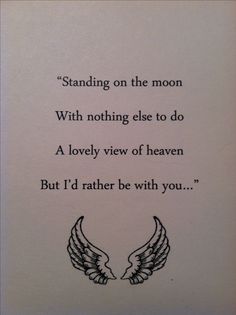 "For the memorial table at our wedding ""Standing on the Moon"" ~ Grateful Dead"