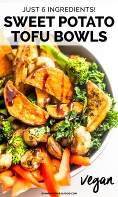 Vegan Sweet Potato Tofu Bowls made with just 6 ingredients for a healthy easy plant-based meal. You'll need tofu kale sweet potato red pepper broccoli and mushrooms. Lunch Recipes, Vegetarian Recipes, Healthy Recipes, Easy Tofu Recipes, Vegan Sweet Potato Recipes, Ways To Eat Healthy, Healthy Eating, Vegan Dinners, Tofu Meals