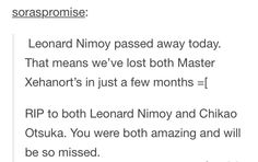 I can't comprehend this... Leonard Nimoy was my hero for multiple reasons. My heart can't bear the thought that he's no longer alive...