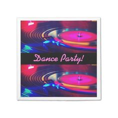 Personalized Dance Party Retro Turn Table Napkins -  *Customize your napkins by adding your own text.            ... #custom #print on demand art themed #gift #taylorcorp  napkin design by #BlueRose_Design - #taylorcorp  #napkin #retro #record #turntable #neon #danceparty #birthday #festive #retroparty #retromusic #80sretro