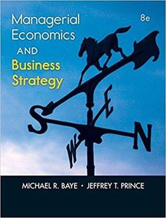 Managerial Economics & Business Strategy, 8th Edition - PDF Version