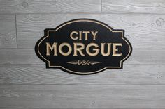 City Morgue Sign Carved in Wood | Retro Style Sign | Mortuary Morgue Macabre Gothic Home Decor by DrabHaus on Etsy https://www.etsy.com/listing/493397398/city-morgue-sign-carved-in-wood-retro