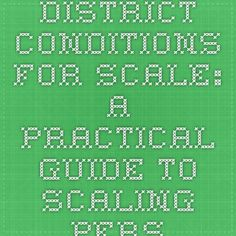 District Conditions for Scale: A Practical Guide to Scaling Personalized Learning | KnowledgeWorks | College and Career Readiness